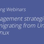 Management Strategies for Migrating From Unix to Linux