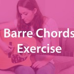 Barre chords exercise