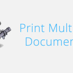 Print Multiple Documents