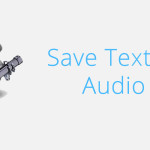 Save Text to Audio