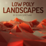 9 Low Poly Landscapes