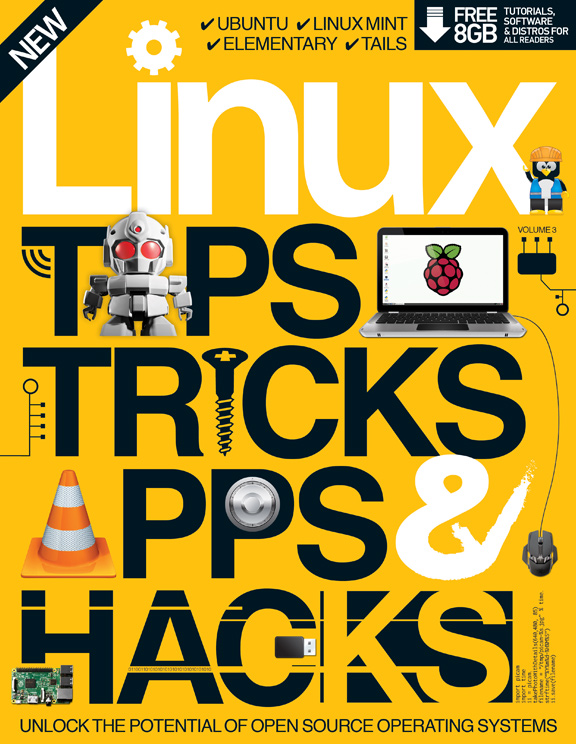 Linux Tips, Tricks, Apps and Hacks Volume 3<