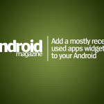 Add a mostly recently used apps widget to your Android
