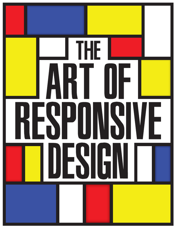 The Art of Responsive Design<