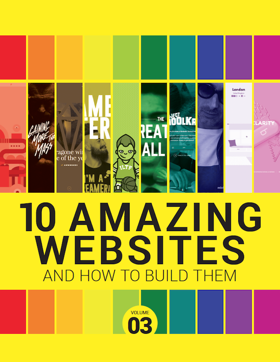 10 Amazing Websites and How To Build Them Volume 3<