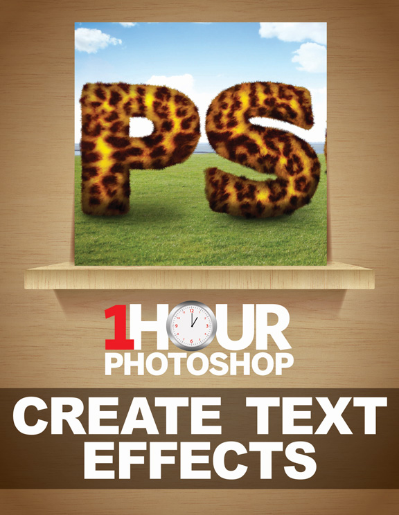 1 Hour Photoshop: Create text effects<