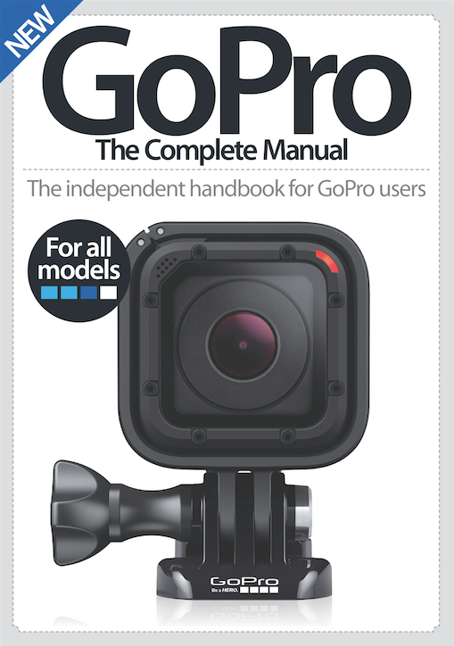 GoPro The Complete Manual Third Edition<
