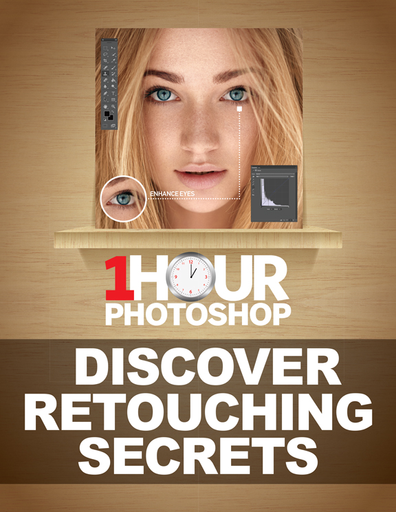 1 Hour Photoshop: Discover Retouching Secrets<