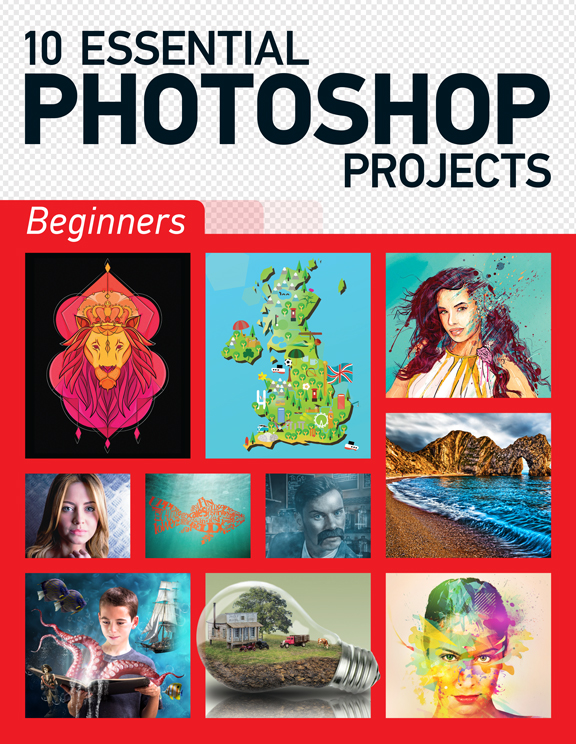 10 Essential Photoshop Projects: Beginners<