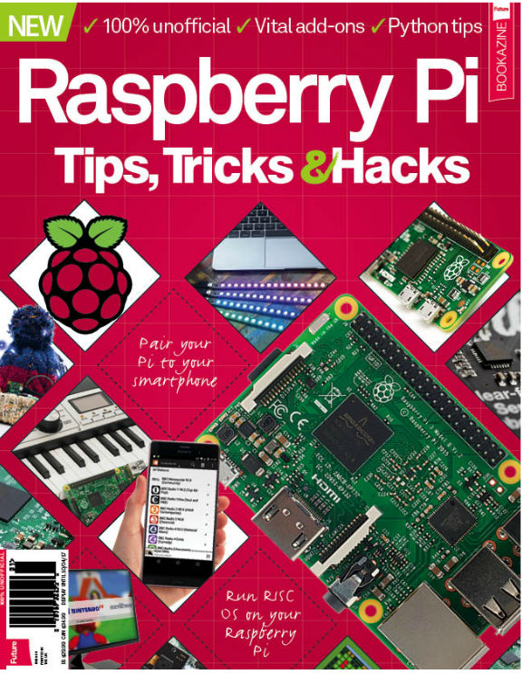Raspberry Pi Tips, Tricks &#038; Hacks Seventh Edition<