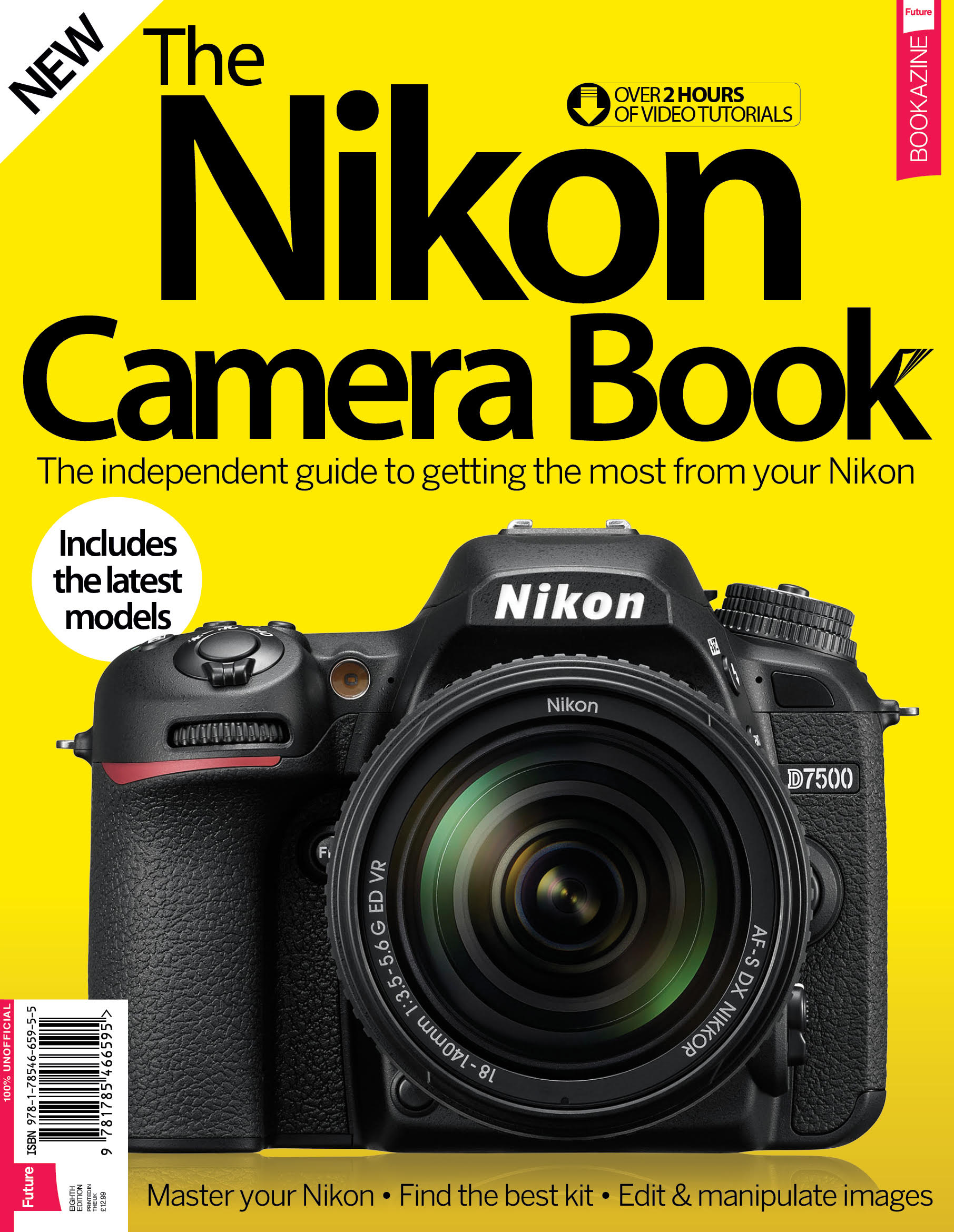 The Nikon Camera Book – Eighth Edition<
