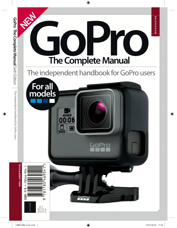 GoPro The Complete Manual Sixth & Seventh Edition<