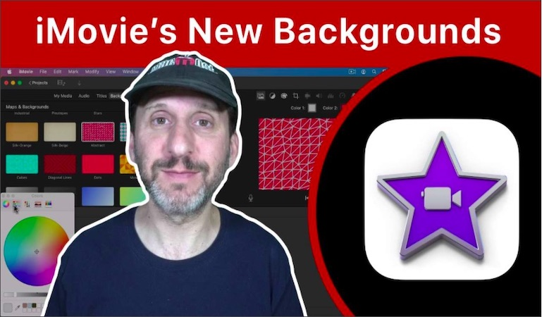 How To Use iMovie's New Backgrounds